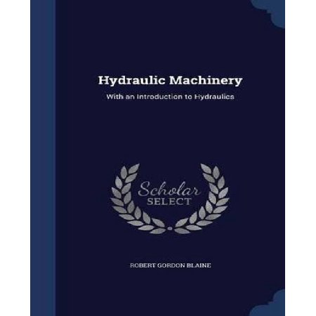 Hydraulic Machinery: With an Introduction to Hydraulics - image 1 de 1