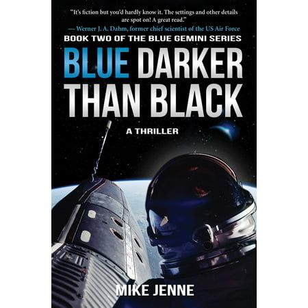 Blue Darker Than Black : A Thriller