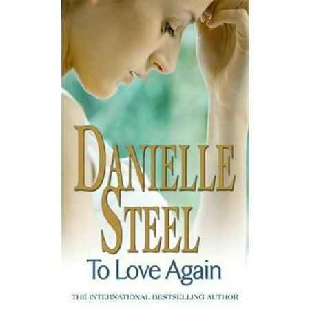 To Love Again. Danielle Steel (Best Of Danielle Steel)
