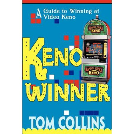 Keno Winner : A Guide to Winning at Video Keno (Best Keno Numbers To Pick)