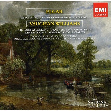 - ELGAR: ENIGMA VARIATIONS; SERENADE FOR STRINGS; VAUGHAN WILLIAMS: THE LARK ASCENDING; FANTASIA ON GREENSLEEVES (THE NATIONAL GALLERY COLLECTION)