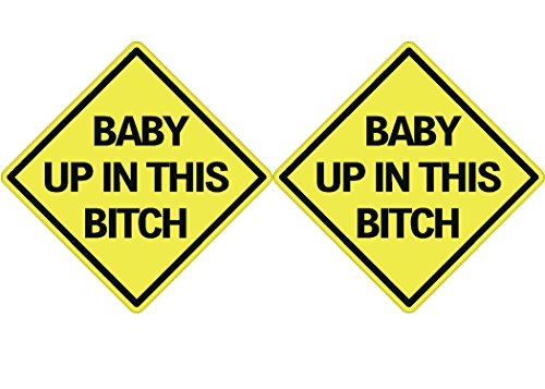 2X Baby Up In This Bitch Sticker Funny Auto Decal Bumper Vehicle Safety Sticker Sign For Car Truck SUV by Rogue River Tactical