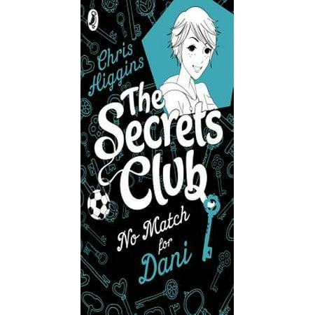 The Secrets Club: No Match for Dani - eBook ()