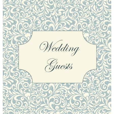 Vintage Wedding Guest Book, Wedding Guest Book, Our Wedding, Bride and Groom, Special Occasion, Love, Marriage, Comments, Gifts, Well Wish's, Wedding Signing Book (Hardback) (Hardcover)