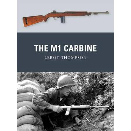 The M1 Carbine - eBook (Best M1 Carbine Manufacturer)