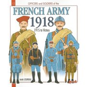 Officers and Soldiers: Officers & Soldiers of the French Army During the Great War, Volume II: 1915-18 (Paperback)