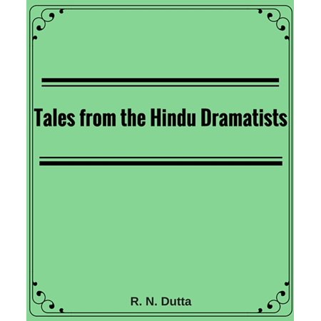 Tales from the Hindu Dramatists - eBook