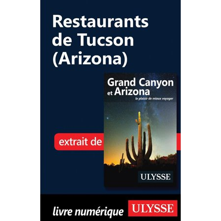Restaurants de Tucson (Arizona) - eBook (Best Mexican Restaurants In Tucson)