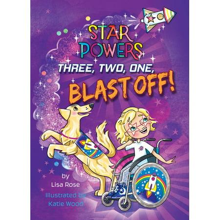 Three, Two, One, Blast Off! - eBook (Five Four Three Two One Blast Off)