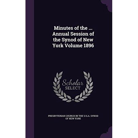 Minutes of the ... Annual Session of the Synod of New York Volume 1896 - image 1 of 1