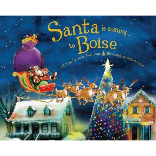 Santa Is Coming to Boise