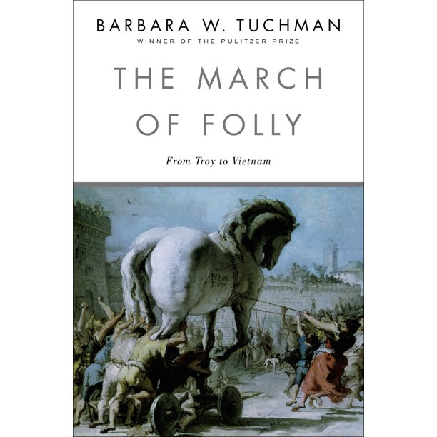 The March of Folly : From Troy to Vietnam - Walmart.com - Walmart.com