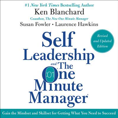 Self Leadership and the One Minute Manager Revised Edition - (Leadership And The One Minute Manager Audiobook)