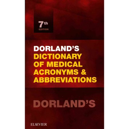 Dorlands Dictionary Of Medical Acronyms   Abbreviations