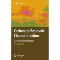 Carbonate Reservoir Characterization: An Integrated Approach (Hardcover)
