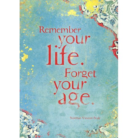 Tree-Free Greetings Remember Your Life Norman Vincent Peale Quote Birthday Card