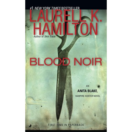 Blood Noir : An Anita Blake, Vampire Hunter - Vampire Blood