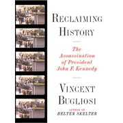 Reclaiming History: The Assassination of President John F. Kennedy - eBook