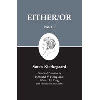 Kierkegaard's Writing, III, Part I : Either/Or