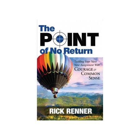 The Point Of No Return  Tackling Your Next New Assignment With Courage   Common Sense