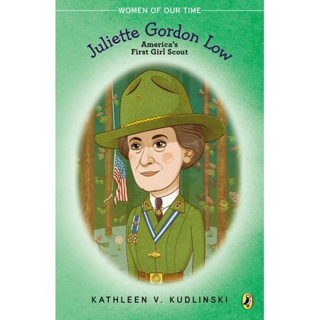 Juliette Gordon Low : America's First Girl Scout