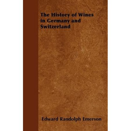 The History of Wines in Germany and Switzerland - eBook