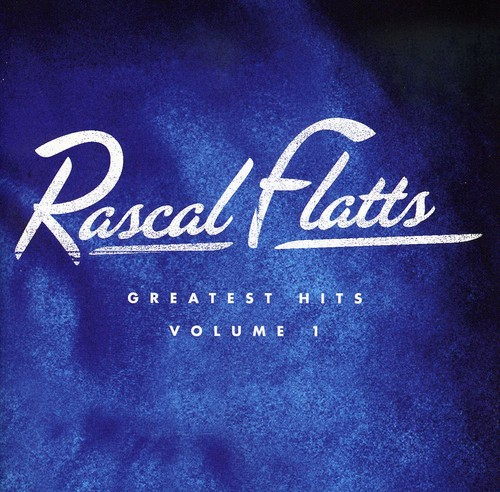 Rascal Flatts - Greatest Hits Volume 1 (CD)