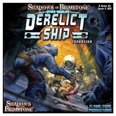 Flying Frog Games (SoB: Otherworld: Derelict Ship Shadows of Brimstone: OtherWorld Expansion Board Game Flying Frog Productions)