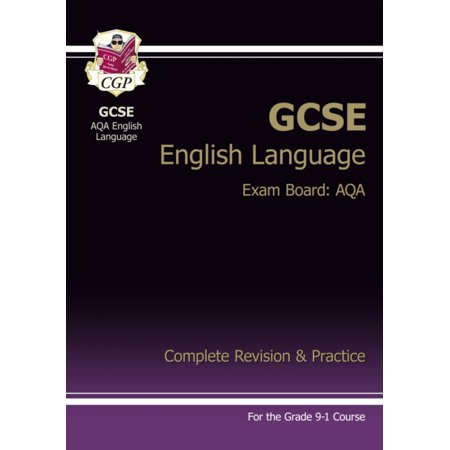 New GCSE English Language AQA Complete Revision & Practice - for the Grade 9-1 Course (Cgp Gcse Music Complete Revision And Practice)