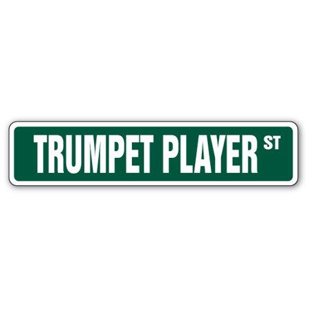 TRUMPET PLAYER Street Sign marching bands new music lessons | Indoor/Outdoor |  24