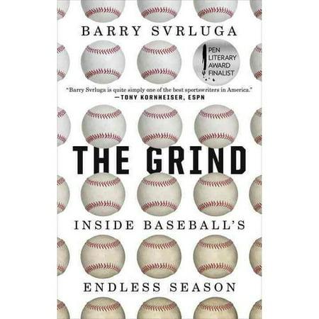 The Grind  Inside Baseballs Endless Season