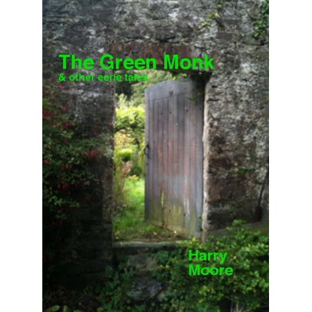 The Green Monk (and other eerie tales) - eBook](Dark Monks)
