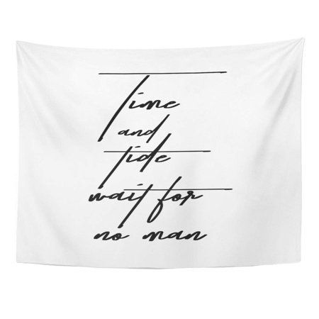 REFRED Alphabet Word Brush Pen Lettering Phrase Time and Tide Wait for No Man Artistic Wall Art Hanging Tapestry Home Decor for Living Room Bedroom Dorm 51x60 (Time And Tide Wait For No Man Tattoo)