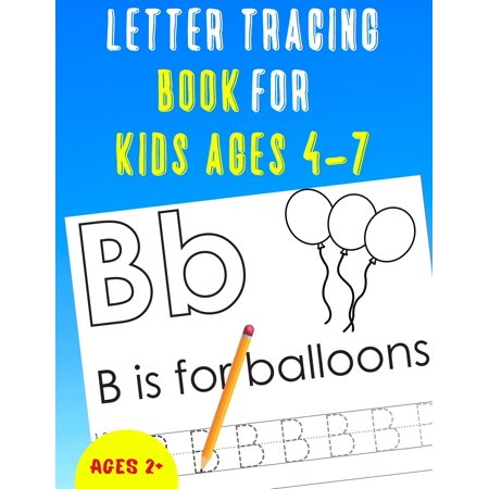 Letter Tracing Book for Kids Ages 4-7: Alphabet Tracing Book for Kids Ages 4-7 / Notebook / Practice for Kids / Letter Writing Practice - Gift (Toys That Start With The Letter U)