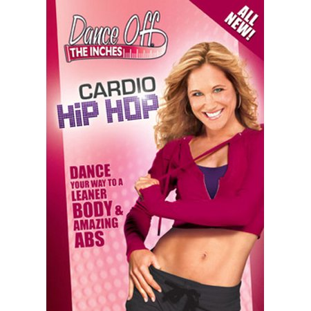 Dance Off The Inches: Cardio Hip Hop (DVD) (Best Dance Moves Ever Hip Hop)