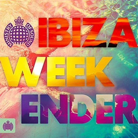 Ministry of Sound: Ibiza Weekender (CD) (Ministry Of Sound Halloween Night)