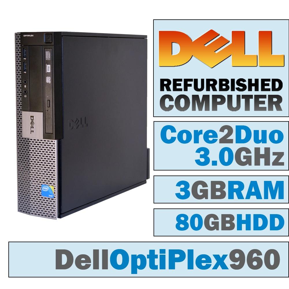 REFURBISHED Dell OptiPlex 960 SFF/Core 2 Duo E8400 @ 3.00 GHz/3GB DDR2/80GB HDD/DVD-RW/WINDOWS 7 PRO 32 BIT