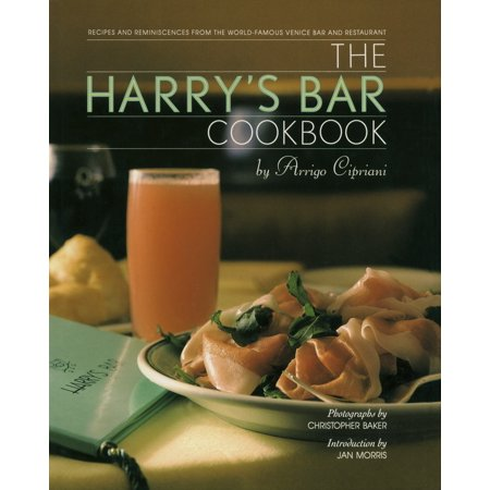 The Harry's Bar Cookbook : Recipes and Reminiscences from the World-Famous Venice Bar and Restaurant](Halloween Bar Shots Recipes)