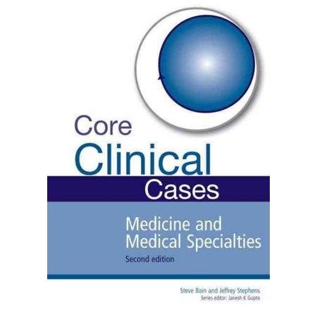 Core Clinical Cases in Medicine and Medical Specialties Second Edition: A problem-solving approach (Paperback)