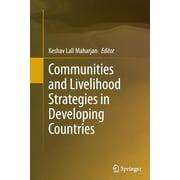 Communities and Livelihood Strategies in Developing Countries (Paperback)