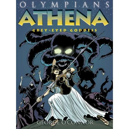 Olympians: Athena : Grey-Eyed Goddess