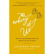 The Making of Us (Paperback)