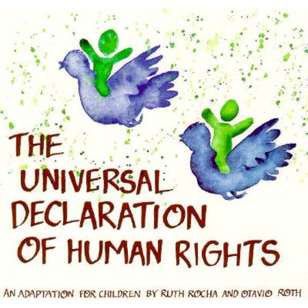 Universal Declaration of Human Rights : An Adaptation for Children by Ruth Rocha and Otavio