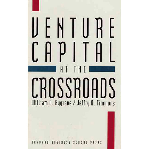 Venture Capital at the Crossroads : Fulfilling the Promise of the New Organization