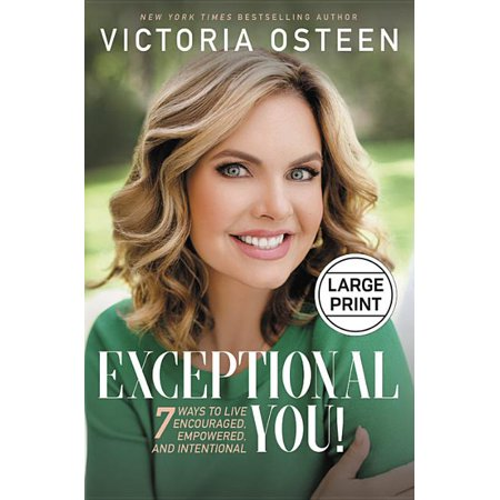 Exceptional You! : 7 Ways to Live Encouraged, Empowered, and Intentional (Hardcover)