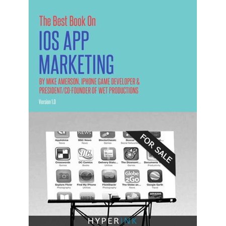 The Best Book on iOS App Marketing - eBook (Best Moba On Ios)