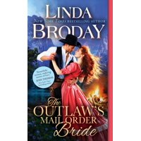 Outlaw?s Mail Order Bride, The