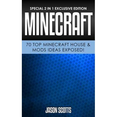 Minecraft: 70 Top Minecraft House & Mods Ideas Exposed! - eBook (Halo Mod Minecraft)