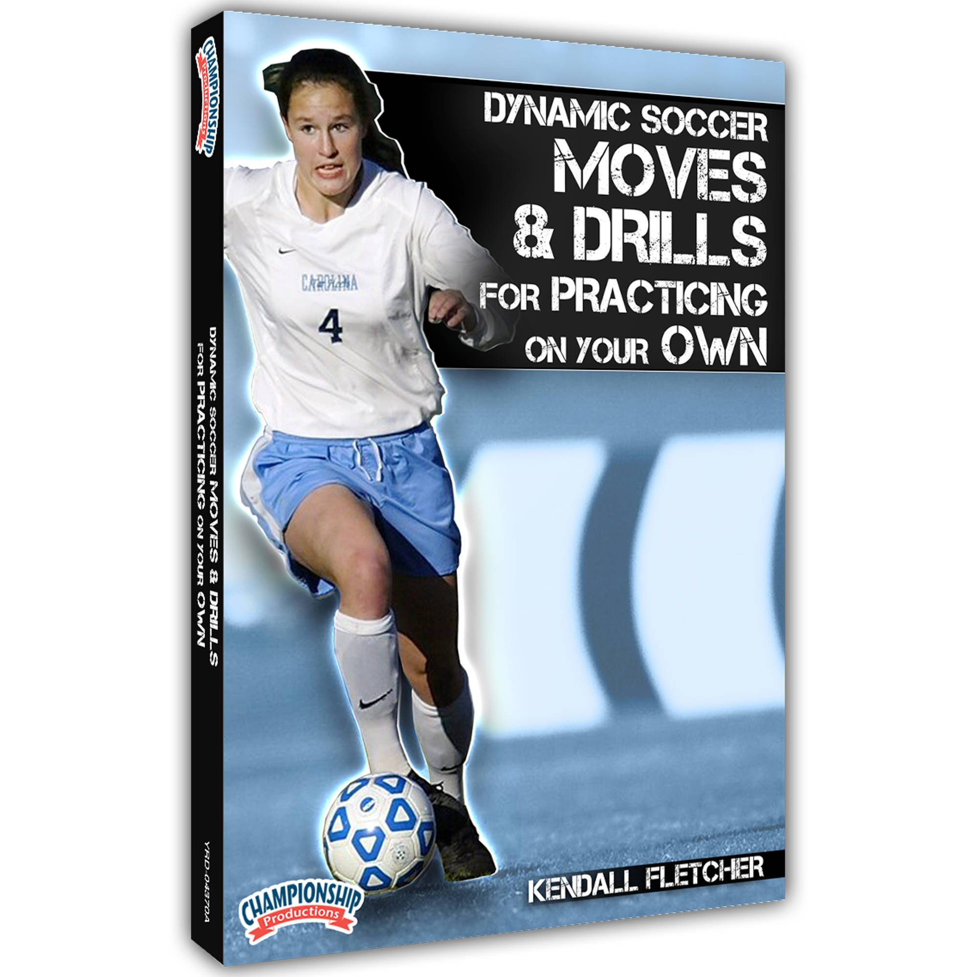 """Championship Productions Dynamic Soccer Moves and Drills for Practicing on Your Own DVD"""