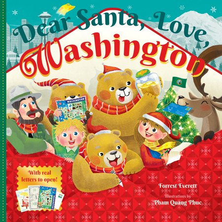 Dear Santa, Love, Washington : An Evergreen State Christmas Celebration—With Real Letters! ()